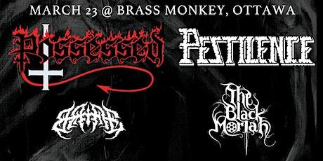 Possessed, Pestilence, The Black Moriah and Bane tickets