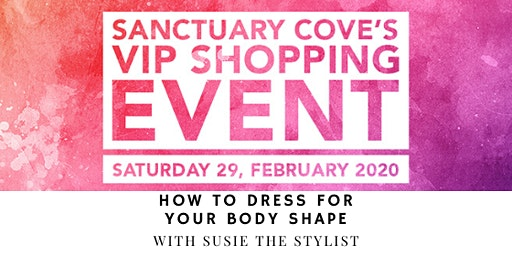 Sanctuary Cove VIP Shopping Event: How To Dress For Your Body Shape