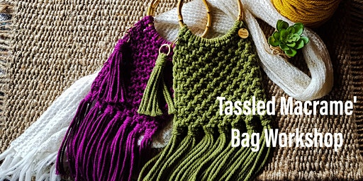 TASSLED MACRAME BAG WORKSHOP