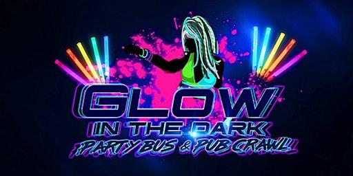 GLOW IN THE DARK PARTY BUS & PUB CRAWL!