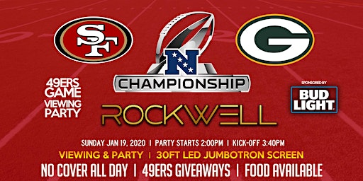 NFC Championship Game Viewing Party 49ers vs. Packers @RockwellSF 1/19/2020