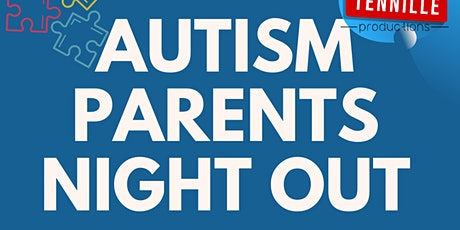 Autism Parents Night Out tickets