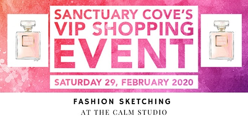 Sanctuary Cove VIP Shopping Event: Fashion Sketching at The Calm Studio