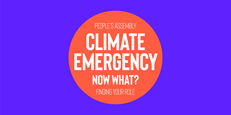 Climate Emergency - Now What? Finding your role tickets