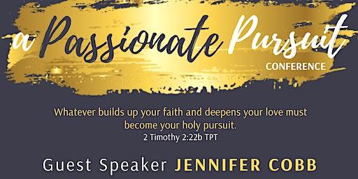 A Passionate Pursuit Conference (featuring Jennifer Cobb)