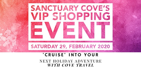 Sanctuary Cove  VIP Shopping Event: Cruising Talk tickets