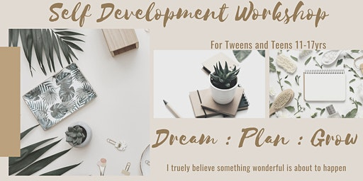 Dream Plan Grow Self Development WorkShop