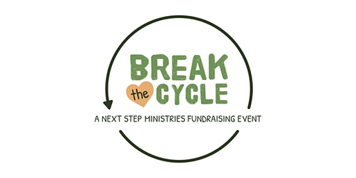 Break the Cycle: A Next Step Ministries Fundraising Event