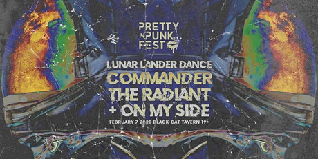 Pretty In Punk Fest: Lunar Lander Dance Commander, The Radiant, On My Side tickets