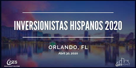 INVERSIONISTAS HISPANOS 2020 - Conferencia Internacional de Bienes Raices tickets