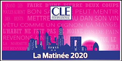 La Matinée CLE International 2020