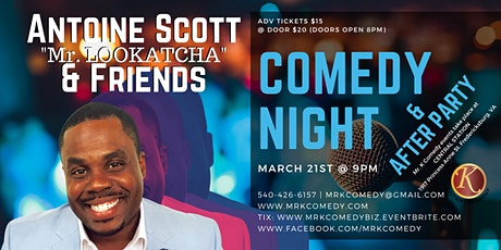 Mr. K Comedy Night & After Party: Antoine Scott tickets