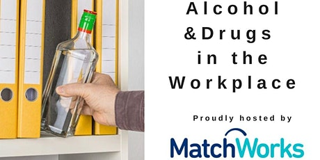 Alcohol & Drugs in the Workplace tickets