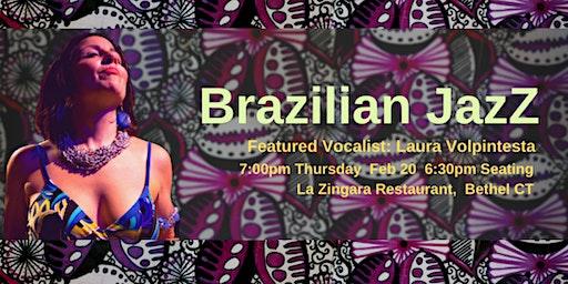 Brazilian JazZ Returns! Laura Volpintesta Band  7pm Thu Feb 20  La Zingara