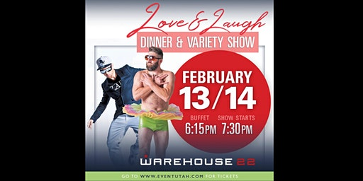 LOVE & LAUGH Valentine's Dinner Variety Show