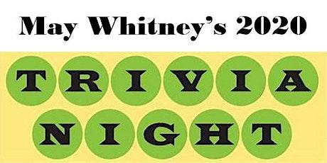 May Whitney's 2020 Trivia Night tickets