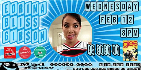 Edrina Bliss Gibson as seen on GLEE and more! tickets