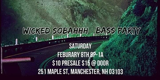 Wicked Sobahhh BASS Party