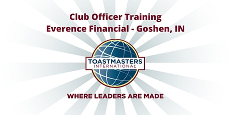Toastmasters Club Officer Training: Everence Financial - Goshen, Indiana tickets