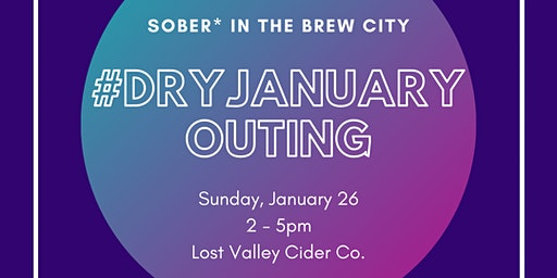 #DryJanuary Outing with Sober* in the Brew City
