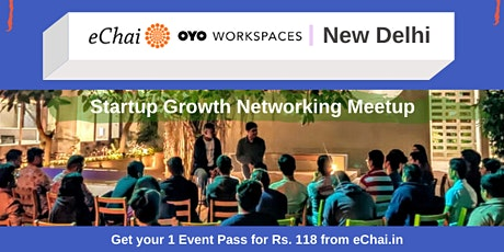 Startup Growth Networking Meetup in Delhi x Innov8 Ras Vilas Saket tickets