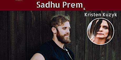 Kirtan & Cacao Ceremony w/ Sadhu Prem & Kristen Kuzyk tickets