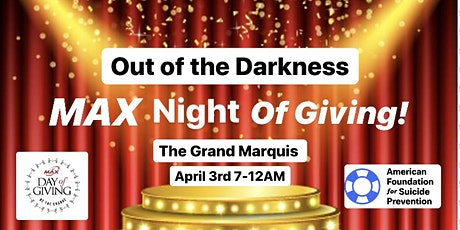 Out of the Darkness MAX Night of Giving! tickets