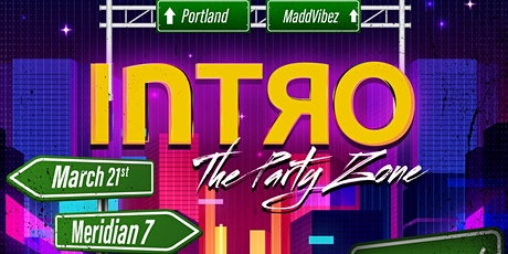 INTRO ThePartyZone ( PORTLAND, OR) tickets