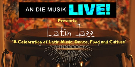 Latin Jazz Live at An Die Musik tickets