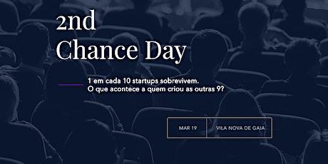 2nd Chance Day bilhetes