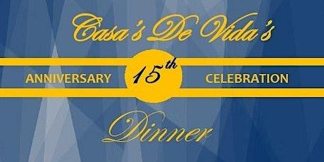 15th. Anniversary Celebration Dinner tickets