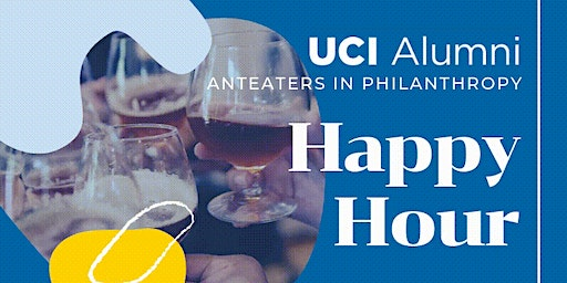 UCI Anteaters in Philanthropy Happy Hour