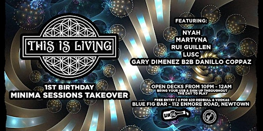 This Is Living #52 - 1st Birthday Day - Minima Sessions Takeover