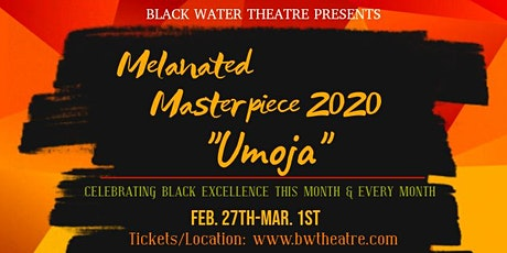 Melanated Masterpiece 2020: Open Mic/Live Music tickets