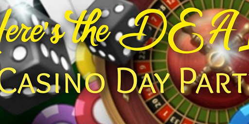 Here's the DEAL Casino Day Party