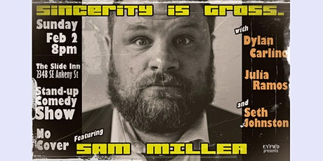 Sincerity is Gross - free comedy show! tickets