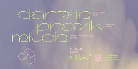 On Earth pres: 2 Years with Darwin, Pravik + Milch tickets