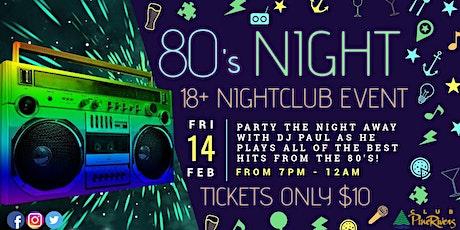 80's Night - Nightclub Event tickets