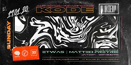 KODE #34 Ft. Matteo Freyrie & Etwas (Eat The Beat/Melb)