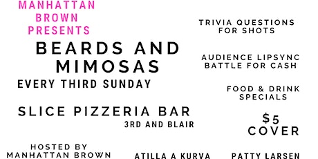 Beards and Mimosas with Manhattan Brown tickets