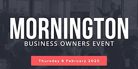 Mornington Free Business Owners Event tickets