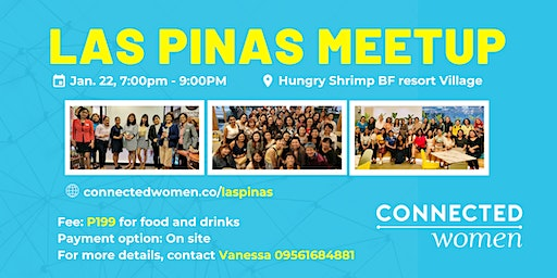#ConnectedWomen Meetup - Las Pinas (PH) - January 22
