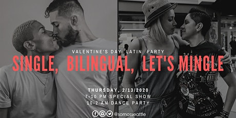 Single, Bilingual, Let's Mingle - Latinx Queer Show & Party tickets