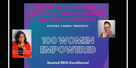 100 WOMEN EMPOWERED: Seated With Excellence!  tickets