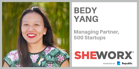 SheWorx SF Breakfast Roundtable: Bedy Yang, Managing Partner, 500 Startups tickets
