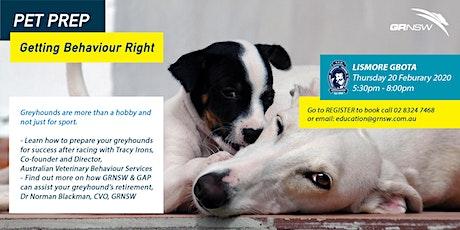 Pet Prep - Getting Behaviour Right tickets