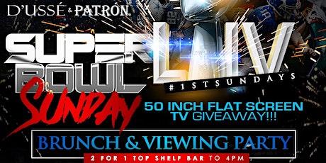 DUSSE & PATRON- SUPER BOWL PARTY  / 1st Sundays Brunch & Day Party tickets