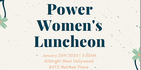 Power Women's Lunch - Manifesting Your Vision 2020 tickets