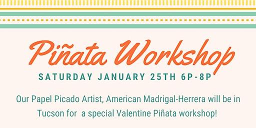Piñata Workshop