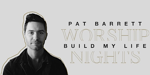 Pat Barrett Build My Life Worship Nights Tour - Food for the Hungry Volunteer - Naperville, IL